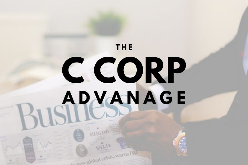 The Advantage a C Corporation Holds for Pasadena, TX Businesses