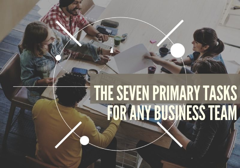The Seven Primary Tasks For Any Pasadena, TX Business Team