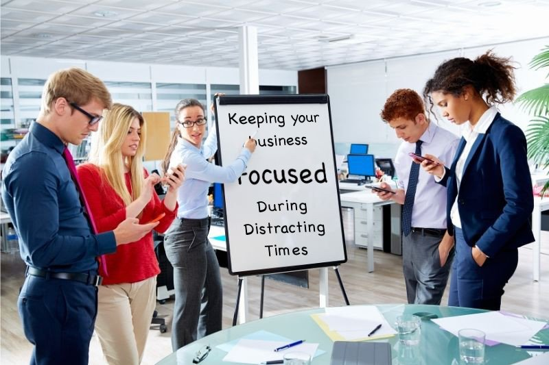 Keeping Your Pasadena, TX Business Focused During Distracting Times