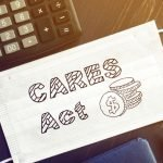 The Cares Act, Pasadena, TX Business Owners, And Student Loan Repayment
